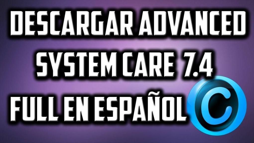 Download and install Advanced System Care FULL in Spanish.