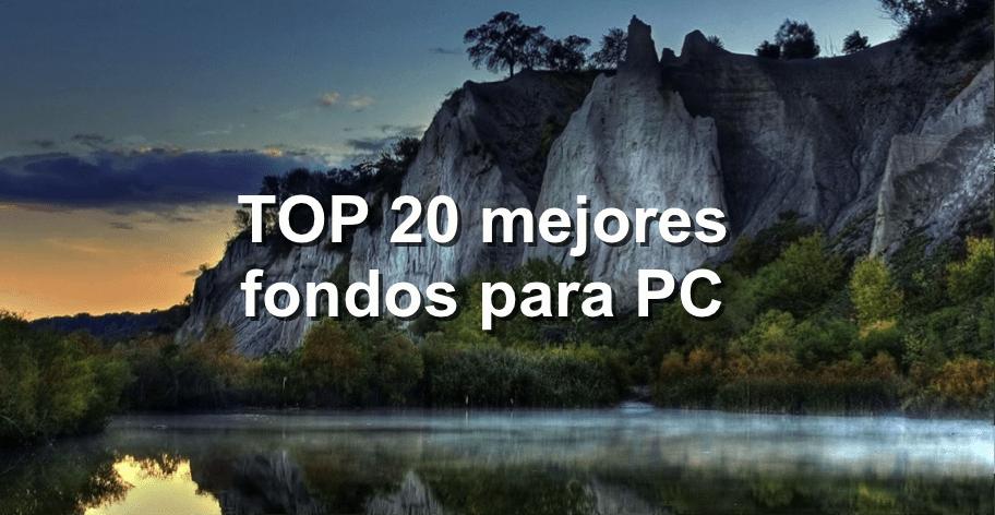Fondos De Pantalla Para Computador: TOP 20 De Los Mejores Fondos De Pantalla Para PC