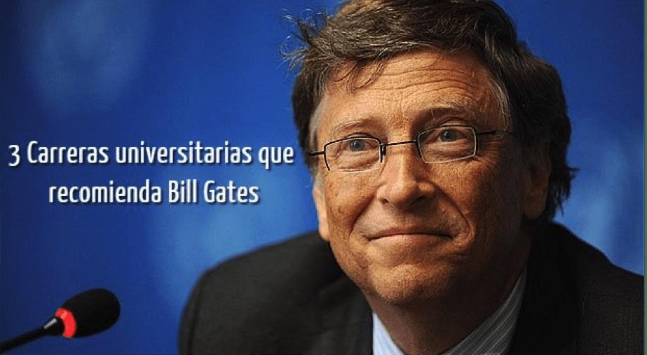 Carreras que Bill Gates recomienda.