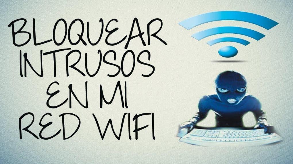 Bloquear a intrusos de nuestra red Wi-Fi.