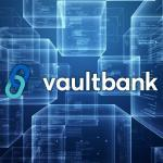 Do you already know Vaultbank? This powerful tool will be the next generation in financial services. Let's talk about her. ENTERS!