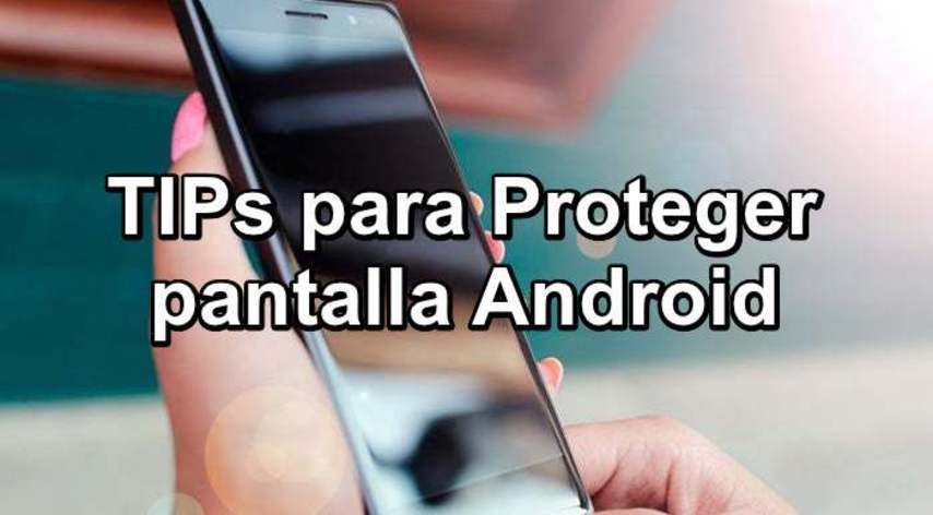 See useful tips to ⭐ PROTECT THE SCREEN ✅ of your precious ANDROID cell phone ⭐ and take care that it does not break or get damaged. ENTERS!