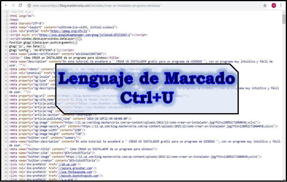 Para ver los códigos HTML de una web, presiona CTRL + U.