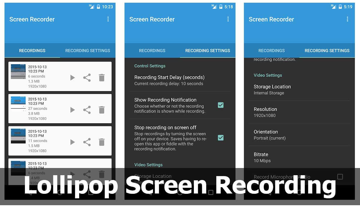 Another alternative to record screen is Lollipop Screen Recording
