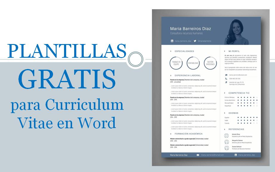 ¿Buscas plantillas CV (Currículum Vitae) que sean editables para Microsoft Word? ✅ ENTRA AQUÍ para ver cómo y dónde descargarlas.